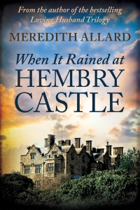 When It Rained at Hembry Castle is now available.