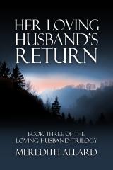 Her Loving Husband's Return