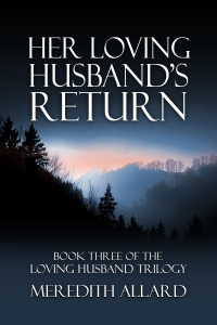 Her Loving Husband's Return